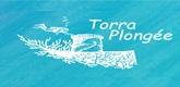 – TORRA PLONGÉE –